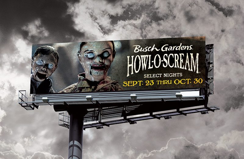 Busch Gardens Howl-O-Scream Billboard - Scary Dummies