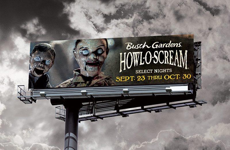 Busch Gardens Howl-O-Scream Billboard - Scary Dummies